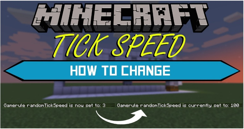 How to Change Tick Speed In Minecraft